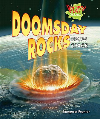 Doomsday Rocks from Space By Poynter, Margaret